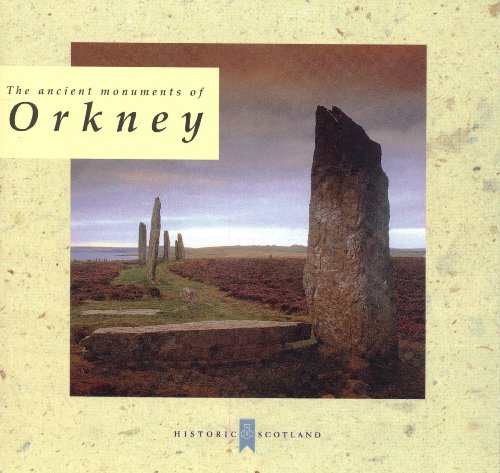 9781900168922: The Ancient Monuments of Orkney
