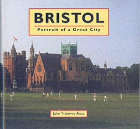 9781900178525: Bristol: Portrait of a Great City