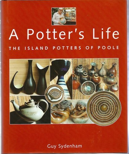9781900178570: A Potter's Life: The Island Potters of Poole