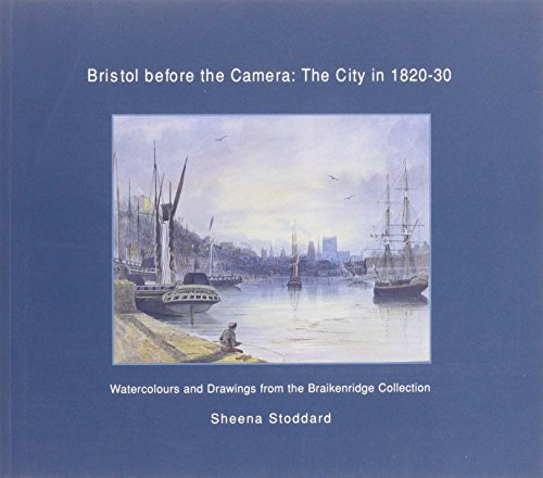 9781900178686: Bristol Before The Camera: The City In 1820-30
