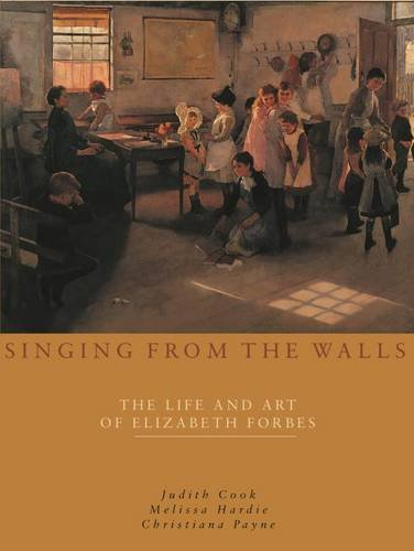 Singing from the Walls: The Life and Art of Elizabeth Forbes