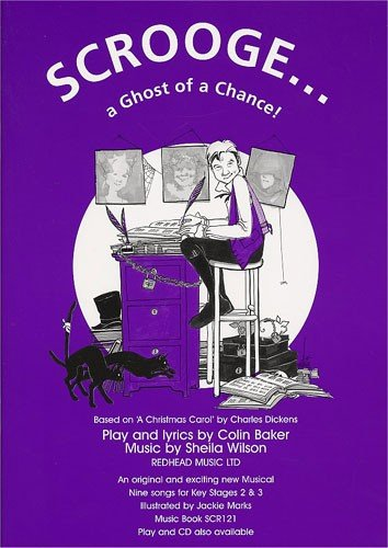Wilson Sheila Scrooge A Ghost Of A Chance Music Book Pvg Book
