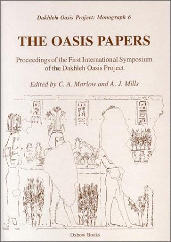 9781900188548: The Oasis Papers 1: Proceedings of the First International Symposium of the Dakhleh Oasis Project (Dakhleh Oasis Project Monograph)