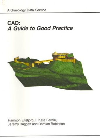 9781900188722: CAD: A Guide to Good Practice (AHDS Guides to Good Practice)