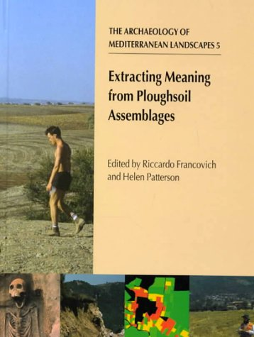9781900188753: Extracting Meaning from Ploughsoil Assemblages (Archaeology of Mediterranean Landscapes)