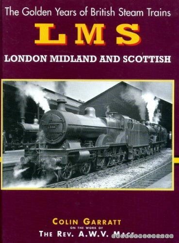 9781900193252: British Steam: London Midland & Scotland (The golden years of British steam trains)