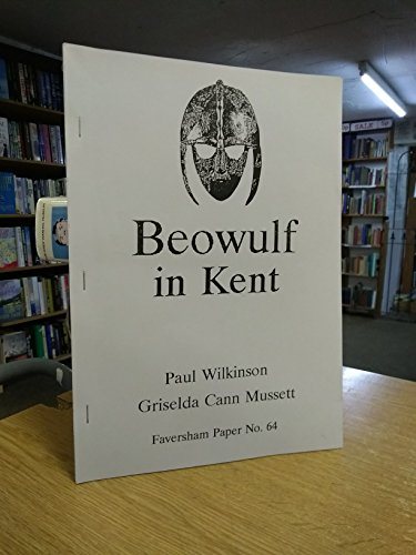 9781900214117: Beowulf in Kent (Faversham Papers)