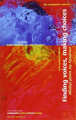 9781900219228: Finding Voices,Making Choices: Creativity for Social Change