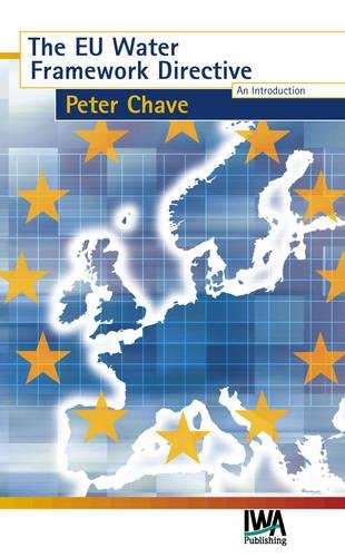 The Eu Water Framework Directive: Chave, P.A.
