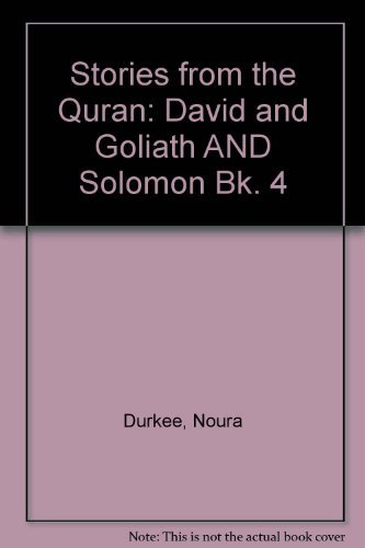 Stories from the Quran: Book 4 (Bk. 4) (9781900251563) by Dalia Rishani; Noura Durkee