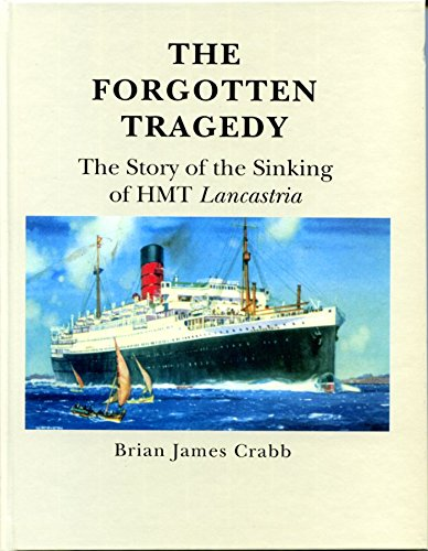 9781900289504: The Forgotten Tragedy: The Story of the Sinking of HMT