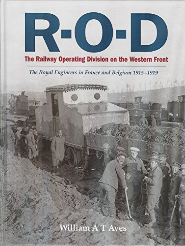 9781900289993: The Railway Operating Division on the Western Front: The Royal Engineers in France and Belgium 1915-1919