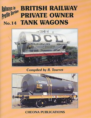 British Railway Private Owner Tank Wagons (Railways: Tourret, R.