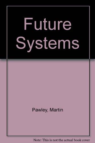 9781900300131: Future Systems