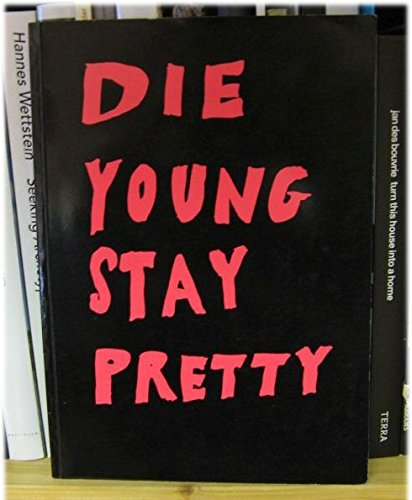 Die Young and Stay Pretty: Maloney, Martin