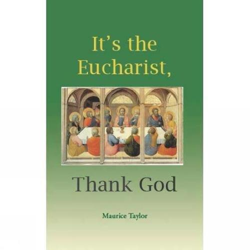 9781900314190: It's the Eucharist