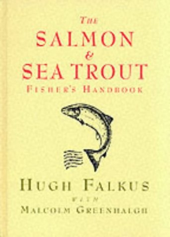 9781900318044: The Salmon and Sea Trout Fisher's Handbook