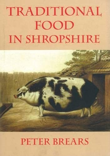 Traditional Food in Shropshire (1900318393) by Brears, Peter
