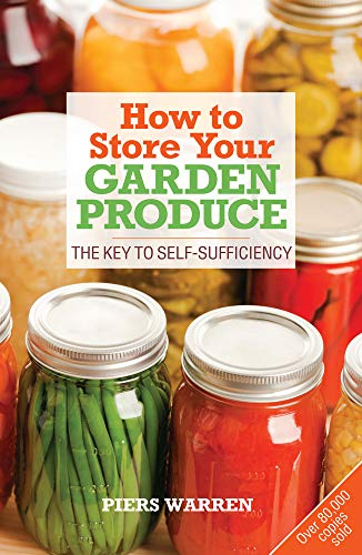 9781900322171: How to Store Your Garden Produce: The Key to Self-Sufficiency