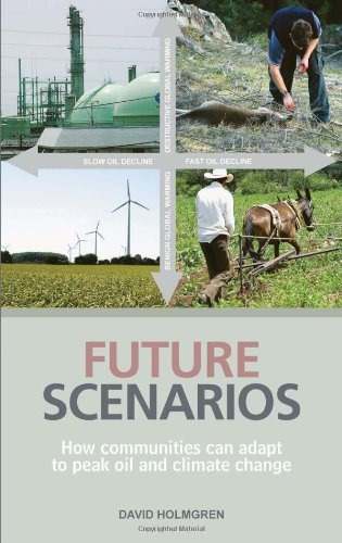 9781900322508: Future Scenarios: Mapping the Cultural Implications of Peak Oil and Climate Change