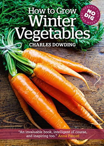 How To Grow Winter Vegetables: Charles Dowding