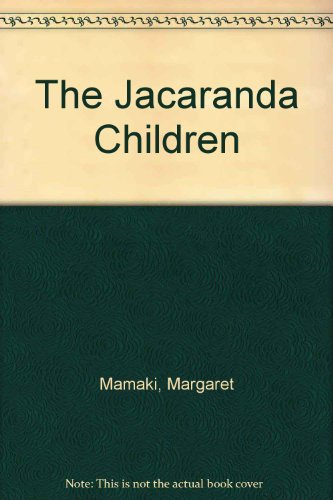The Jacaranda Children (FINE COPY OF SCARCE FIRST EDITION SIGNED BY THE AUTHOR)