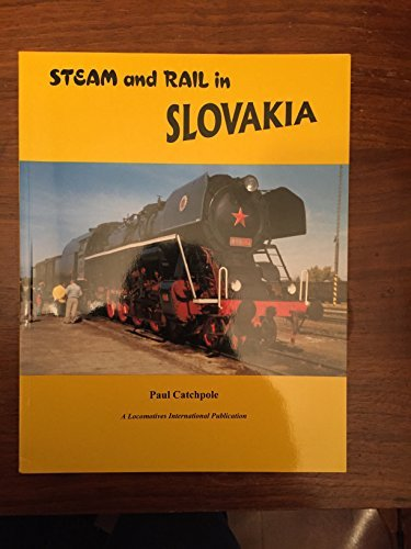 9781900340083: Steam and Rail in Slovakia