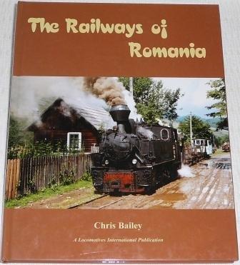9781900340137: The Railways of Romania