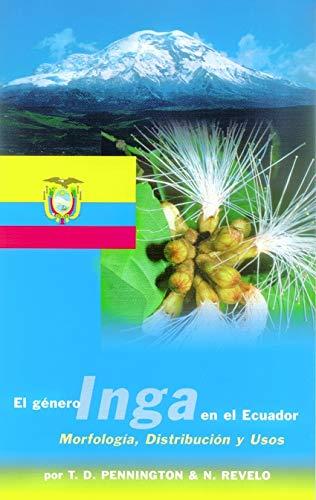 9781900347204: El genero Inga en el Ecuador: Morfologia, Distribution y Usos