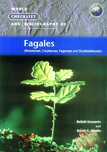 World Checklist and Bibliography of Fagales (Betulaceae,