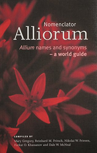Nomenclator Alliorum: Allium Names and Synonyms -: Mary Gregory