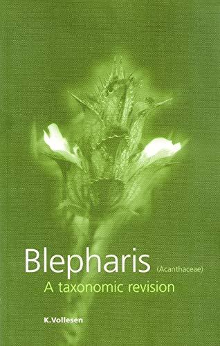 Blepharis (acanthaceae): A Taxonomic Revision (Paperback): K. Vollesen