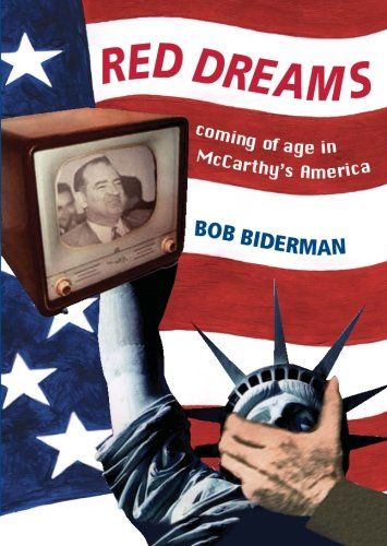 Red Dreams: Coming of age in McCarthy's America