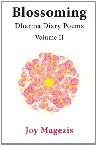 9781900355742: Blossoming: Dharma Diary Poems Volume II