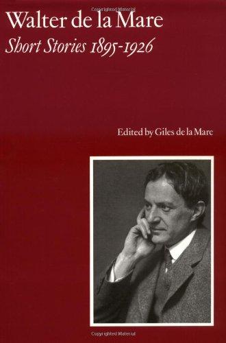 Walter De La Mare, Short Stories 1895-1926: Mare, Walter de