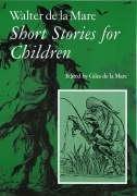 Walter de la Mare, Short Stories for: Mare, Walter de