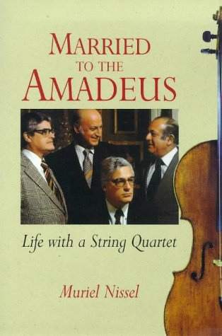 Married to the Amadeus: Life with a: Nissel, Muriel