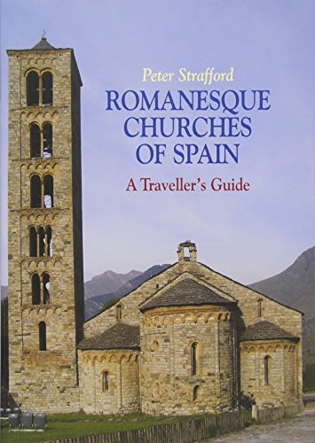 9781900357319: Romanesque Churches of Spain: A Traveller's Guide