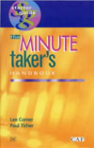 9781900360999: The Minute Taker's Handbook (Starter Guides)