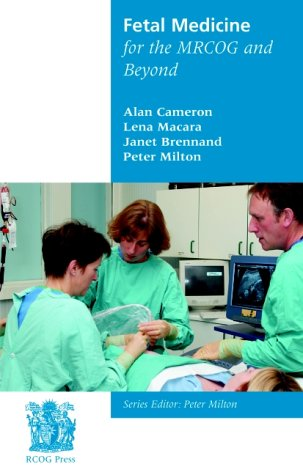 9781900364744: Fetal Medicine for the MRCOG and Beyond (MRCOG and Beyond Series)