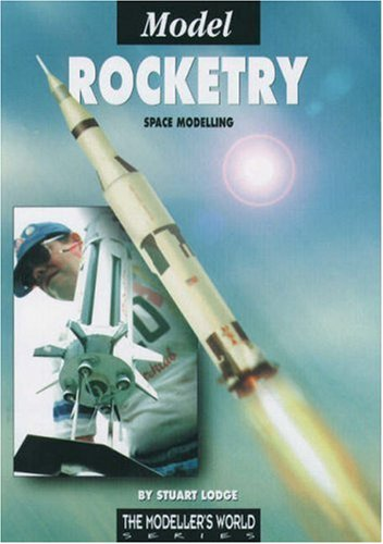 9781900371063: Model Rocketry: Space Modelling (Modeller's World)