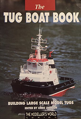 Tug Boat Book: Building Large Scale Model