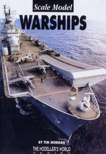 9781900371162: Scale Model Warships (Modeller's World)