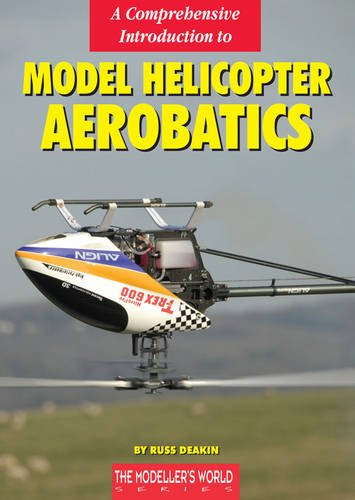 9781900371490: A Comprehensive Introduction to Model Helicopter Aerobatics