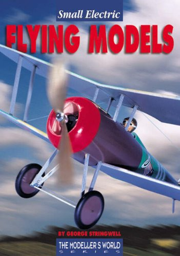 Small Electric Flying Models: Stringwell, George