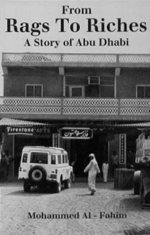 9781900404006: From Rags to Riches: Story of Abu Dhabi