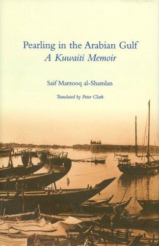 9781900404198: Pearling in the Arabian Gulf: A Kuwaiti Memoir