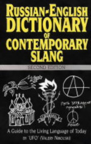 9781900405034: A Russian-English Dictionary of Contemporary Slang