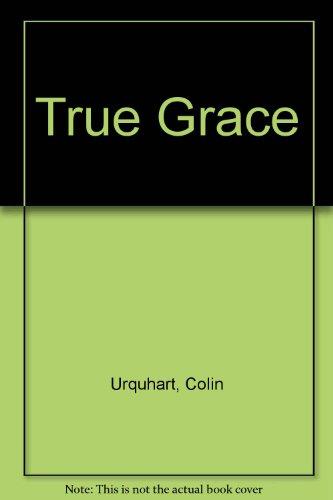 9781900409308: True Grace