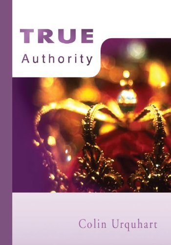 True Authority (1900409402) by Colin Urquhart